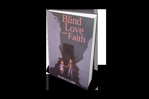 Blind Love and Faith